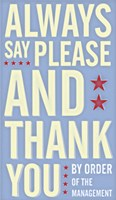 Always Say Please and Thank You Fine-Art Print