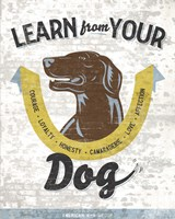 Learn From Your Dog Fine-Art Print