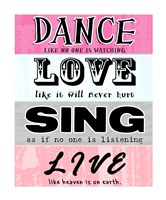Dance, Love, Sing, Live Fine-Art Print