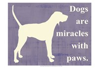 Dogs are miracles with paws Fine-Art Print