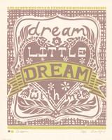 Dream a Little Dream with Me Fine-Art Print