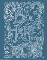 Be Here Now Fine-Art Print