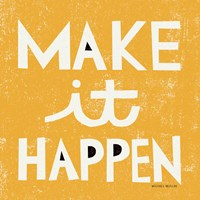 Make it Happen Fine-Art Print