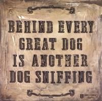 Behind Every Dog Fine-Art Print