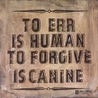 Dog's Forgive Fine-Art Print