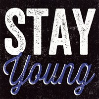 Stay Young Fine-Art Print
