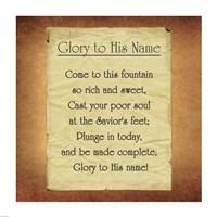 Glory To His Name Fine-Art Print