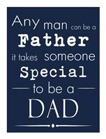 Any Man Can Be A Father Blue Fine-Art Print
