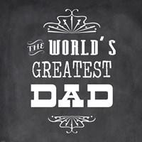 The World's Greatest Dad II Fine-Art Print