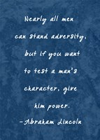 Test A Man's Character -Abraham Lincoln Fine-Art Print