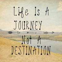 Life Is A Journey quote Fine-Art Print