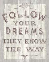 Follow Dreams Driftwood Fine-Art Print