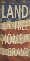 Land of the Free Home of the Brave Fine-Art Print