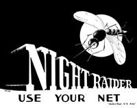 Night Raider, Use Your Net Fine-Art Print