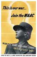 This is Our War - Join the WAAC Fine-Art Print