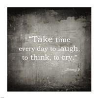Take Time, Jimmy V Quote Fine-Art Print