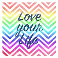 Love Your Life Fine-Art Print