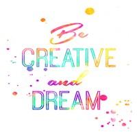 Be Creative Fine-Art Print