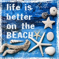 Life is Better on the Beach Fine-Art Print