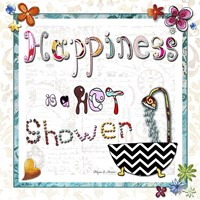 Happiness Is A Hot Shower Fine-Art Print