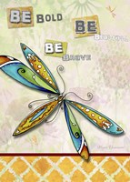Be Bold Be Brave Be Beautiful Fine-Art Print