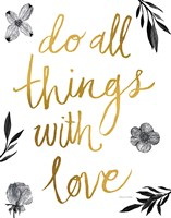 Do All Things with Love BW Fine-Art Print