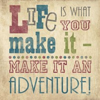 Life Is What You Make It I Fine-Art Print