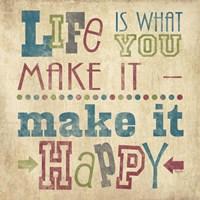 Life Is What You Make It II Fine-Art Print
