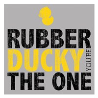 Rubber Ducky Your The One Fine-Art Print