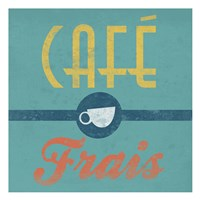 Cafe Frais Fine-Art Print