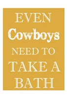 Cowboys Must Bathe Fine-Art Print
