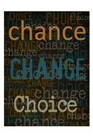 Chance Change Choice Fine-Art Print