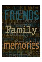 Friends Family Memories Fine-Art Print