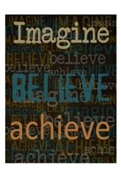 Imagine Believe Achieve Fine-Art Print