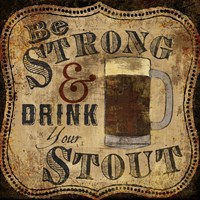 Strong and Stout Fine-Art Print
