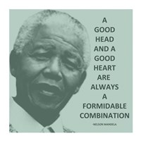 A Good Head and A Good Heart - Nelson Mandela Quote Fine-Art Print