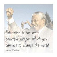 Education is the Most Powerful Weapon - Nelson Mandela Quote Fine-Art Print