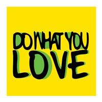 Do What You Love Fine-Art Print