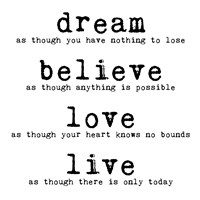 Dream Believe Love Live 1 Framed Print