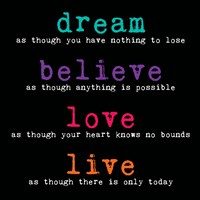 Dream Believe Love Live 3 Fine-Art Print