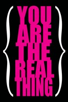 You are the Real Thing 3 Fine-Art Print