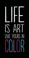 Life Is Art 2 Fine-Art Print