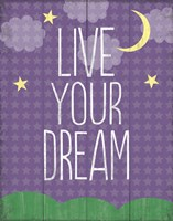 Live Your Dream Fine-Art Print