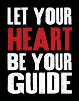 Let Your Heart Be Your Guide 2 Fine-Art Print