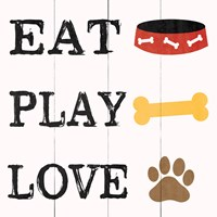 Eat Play Love - Dog 2 Fine-Art Print