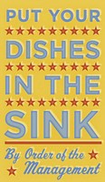 Put Your Dishes In The Sink Fine-Art Print