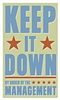Keep It Down Fine-Art Print