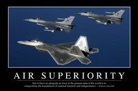 Air Superiority: Inspirational Quote and Motivational Poster Fine-Art Print