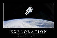 Exploration: Inspirational Quote and Motivational Poster Fine-Art Print
