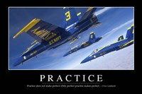 Practice: Inspirational Quote and Motivational Poster Fine-Art Print